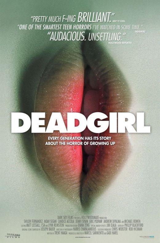 Deadgirl [2008]