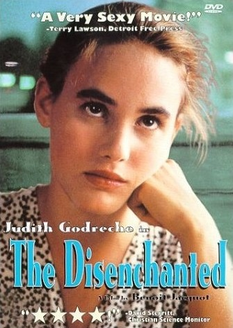 The Disenchanted [Judith Godreche 1990Fr]