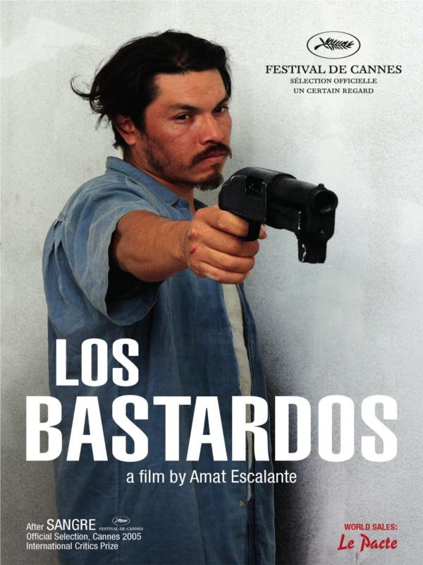 Los bastardos [2008MexFrUsa]