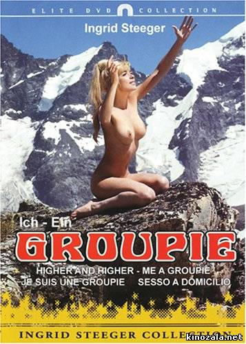Ich ein Groupie [Higher and Higher 1970WGerSwi]