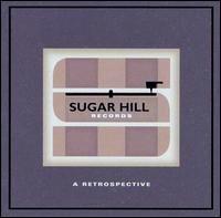 Sugar Hill Records A Retrospective