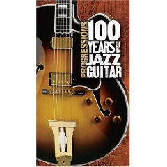 Progressions 100 Years of Jazz Guitars