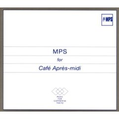MPS for Cafe Apres-midi