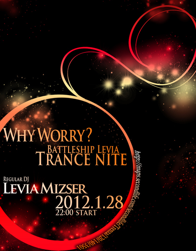WHY WORRY? BATTLESHIP LEVIA TRANCE NITE