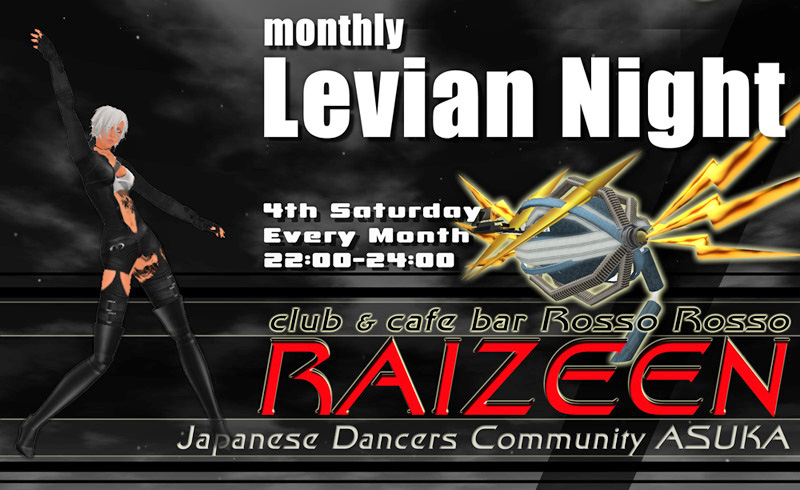 club RAIZEEN Monthly Levian Night
