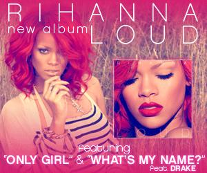 Rihanna_LOUD_300x250Out.jpg