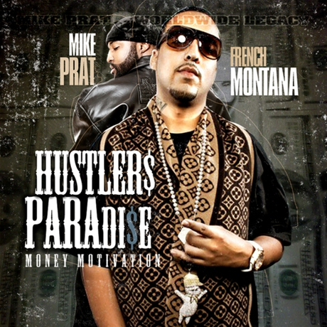 French Montana - Hustlers Paradise Hosted by Mike2011 EASTER kashiwa Creep Show MANAGEMENT