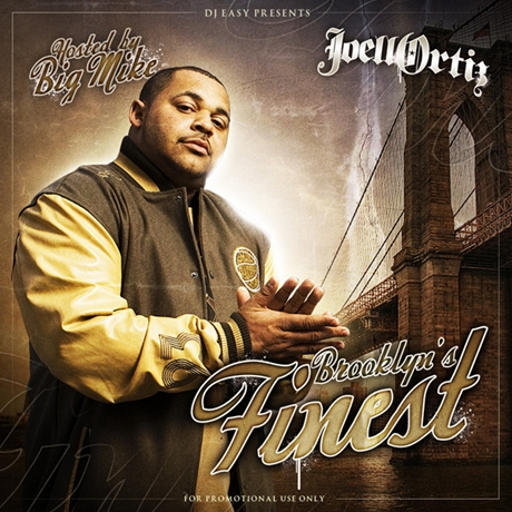 Joell Ortiz - Brooklyns Finest2011 EASTER kashiwa Creep Show MANAGEMENT