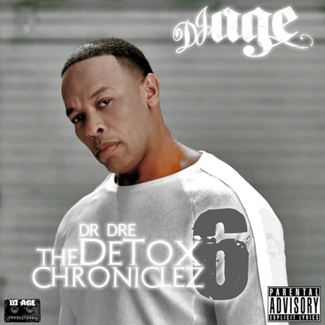 Dr Dre - The Detox Chroniclez Vol 6 Hosted by DJ Age2011 EASTER kashiwa Creep Show MANAGEMENT