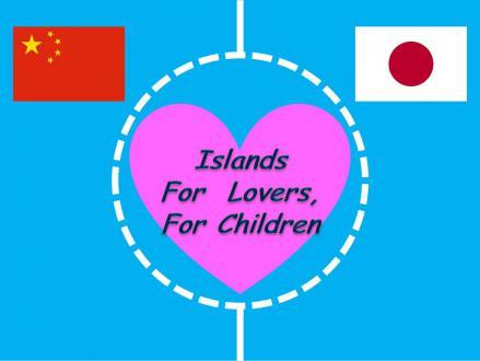 ChinaJapanLoveIslands