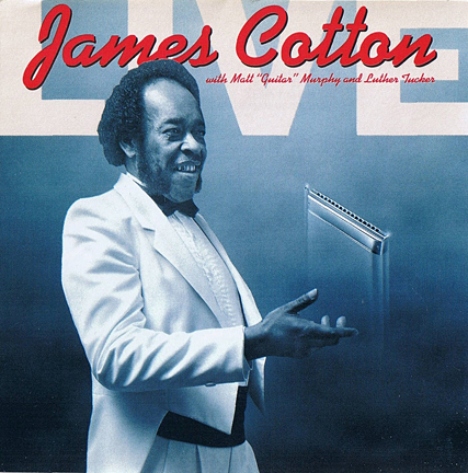 James_Cotton_-_Live_At_Antones_Nightclub.jpg