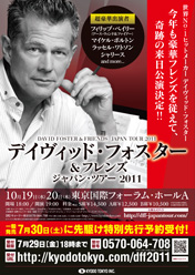 DAVID FOSTER & FRIENDS Tour 2011