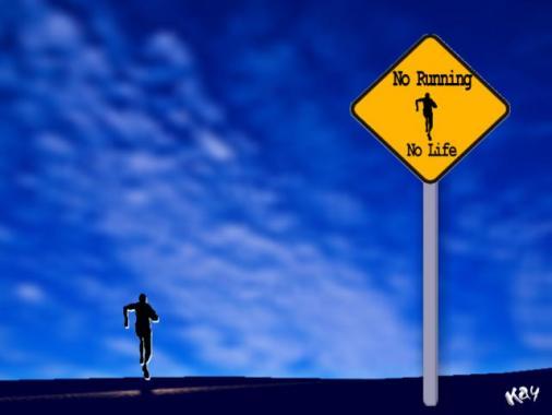 no_running_no_life