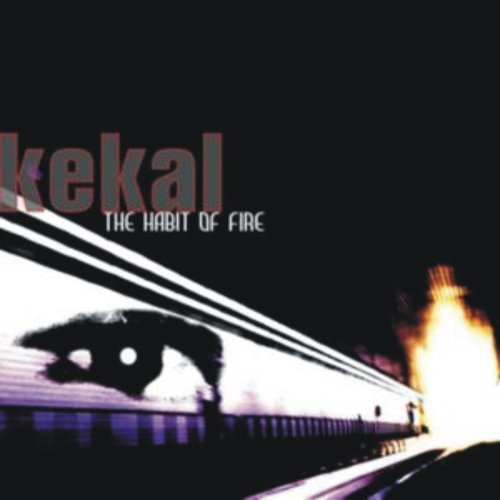 kekal-the habit of fire