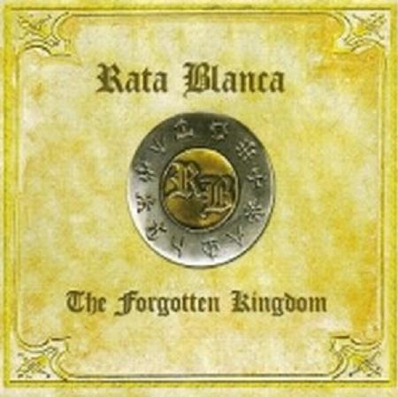 RATA BLANCA / Forgotten Kingdom