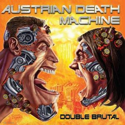 AUSTRIAN DEATH MACHINE / Double Brutal