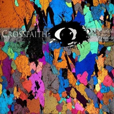 CROSSFAITH / The Artificial Theory For The Dramatic Beauty