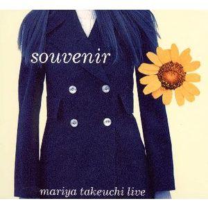Souvenir ~ Mariya Takeuchi Live / 竹内まりや
