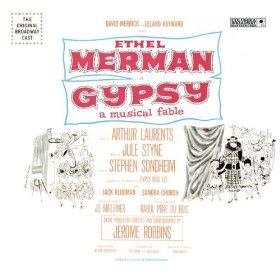 Gypsy - Original Broadway Cast (All I Need Is The Girl)