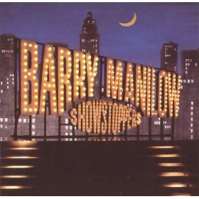Barry Manilow (All I Need Is The Girl)