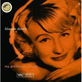 Blossom Dearie((My) Gentleman Friend)