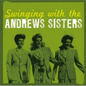 The Andrews Sisters(In The Mood)