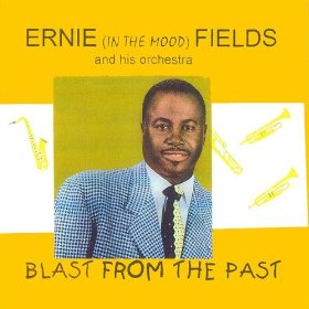 Ernie Fields(In The Mood)