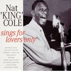 Nat King Cole(It's Not for Me to Say)