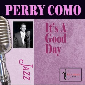 Perry Como(It Happened in Monterey)