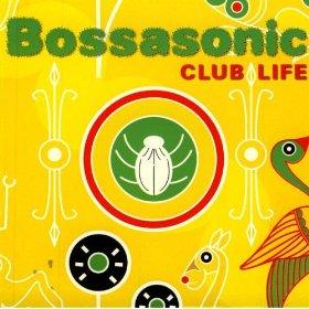 Bossasonic(Tout, Tout Pour Ma Cherie)