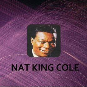Nat King Cole(When you're Smiling)