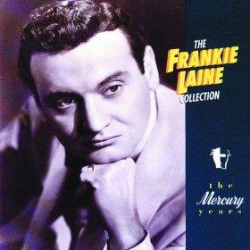 Frankie Laine(MUSIC, MAESTRO, PLEASE!)