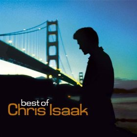 Chris Isaak(I Want You To Want Me )