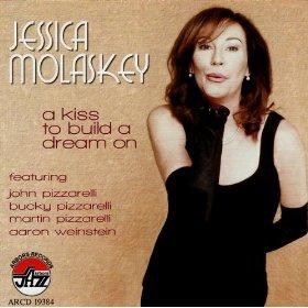Jessica Molaskey(A Kiss To Build A Dream On)
