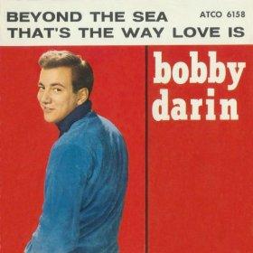 Bobby Darin(Beyond The Sea )