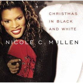 Nicole C. Mullen(O Come O Come Emmanuel)