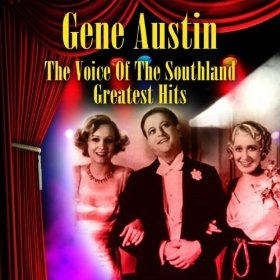 Gene Austin(Ain't She Sweet?)