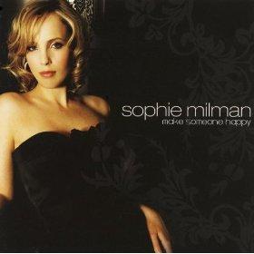 Sophie Milman(Make Someone Happy)