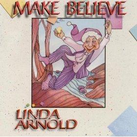 Linda Arnold(Make Believe)