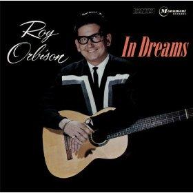 Roy Orbison(Dream)