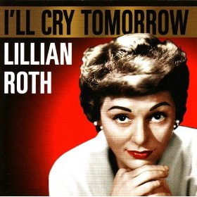 Lillian Roth(If I Could Be with You (One Hour Tonight))