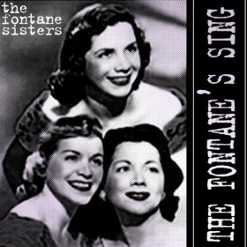The Fontane Sisters(If I Could Be with You (One Hour Tonight))
