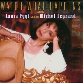 Laura Fygi (Watch What Happens)