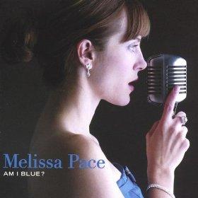 Melissa Pace(Am I Blue?)