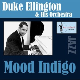 Duke Ellington & His Orchestra(Mood Indigo)