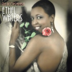 Ethel Waters(Please Don't Talk About Me When I'm Gone)