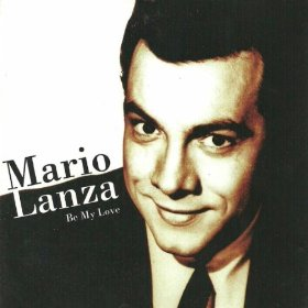 Mario Lanza(Be My Love)