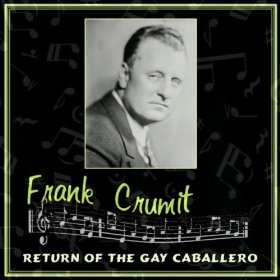 Frank Crumit(Little Brown Jug)