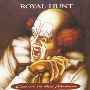 ROYAL HUNT _ Clown In The Mirror
