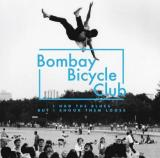 Bombay Bicycle Club-I Had THe Blues But I Shock Them Loose